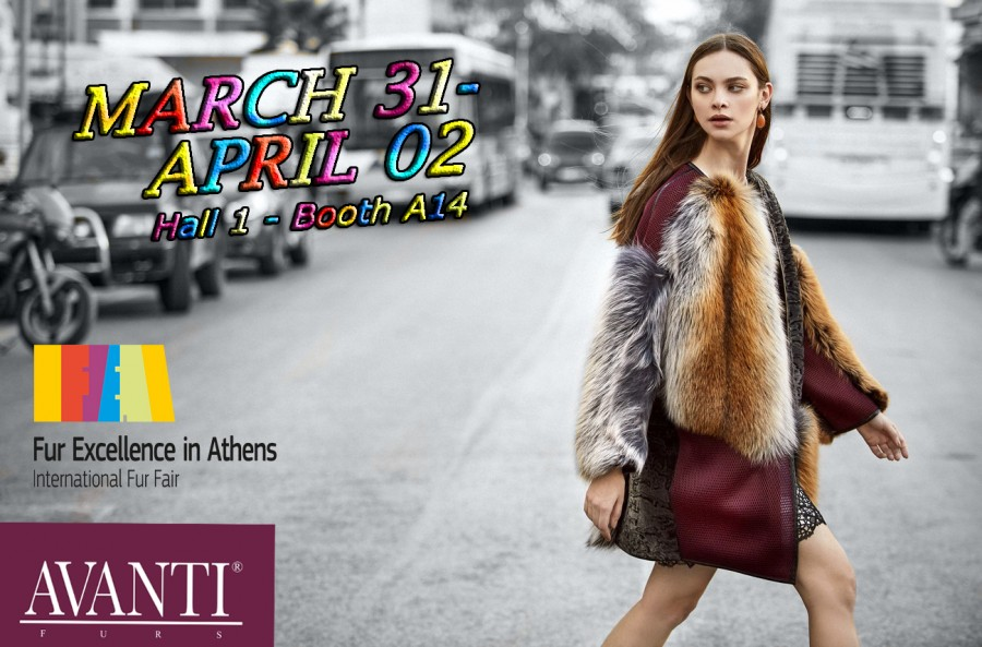 Fur Excellence in Athens 2017 – AVANTI FURS is the Irresistible reason to visit